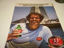 ANCIENNE PUBLICITE BIERE 33 EXPORT 1980 - Alcoholes