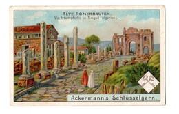 Chromo En Allemand, Ackermann's Schlüsselgarn, Sontheim, Allemagne, Timgad, Algerie - Otros
