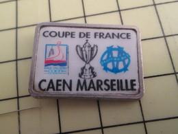 Pin1216b Pin's Pins : BEAU ET RARE : SPORTS / FOOTBALL MATCH CAEN MARSEILLE COUPE DE FRANCE La Tôle Qu'ils Ont Pris !!! - Voetbal