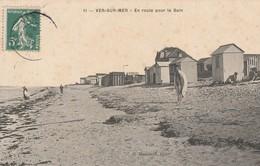 14 - VER SUR MER  - En Route Pour Le Bain - Otros Municipios