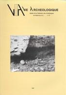 Vie Archéologique. Sépultures Collectives De La Préhistoire De Belgique. 1997. Wallonie. - Archéologie