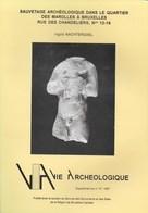 Vie Archéologique. Sauvetage Archéologique Dans Le Quartier Des Marolles à Bruxelles. 1997 - Archeologie