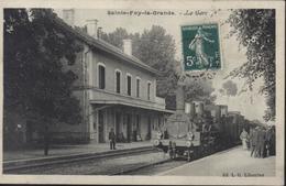 CPA Ste Sainte Foy La Grande La Gare Edit LG Libourne Train Locomotive - France