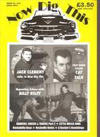 Now Dig This 100% Rock'n Roll  N°229 De Avril 2002 JACK CLEMENT CAT TALK BILLY RILEY - Divertissement