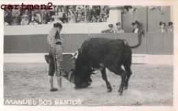 CARTE PHOTO : LISBOA TORERO DOS SANTOS ARENES TAUREAUX MATADOR CORRIDA TORO TAUROMAQUIA BULL FERIA ESPANA MADRID - Postales