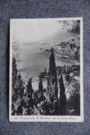 La Principauté De MONACO Vue De ROQUEBRUNE - Panoramic Views