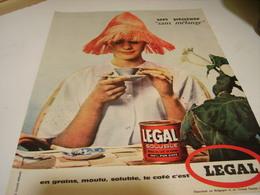 ANCIENNE PUBLICITE CAFE LEGAL UN PLAISIR SANS MELANGE 1960 - Posters