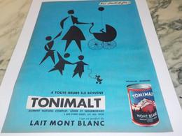 ANCIENNE PUBLICITE LAIT MONT BLANC TONIMALT 1956 - Posters