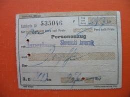 Personenzug.Jauerburg-Slovenski Javornik.3-reich - Transportation Tickets