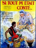 SI TOUT M'ÉTAIT CONTÉ - Mensuel N° 5 - Sagedition - ( 1971 ) . - Books, Magazines, Comics