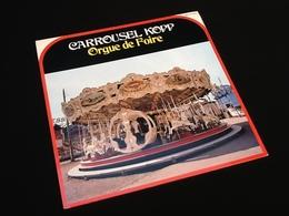 Vinyle 33 Tours  Carrousel Kopp   Orgue De Foire - Discos De Vinilo