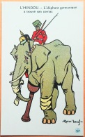 """CPA Illustrateur MASS'BEUF 1914-18  """"L'HINDOU.- L'Eléphant Germanique A Trouvé Son Cornac """" Imp. Guiraud Marseille N° - Oorlog 1914-18"""