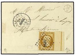 214 FRANCIA. Ce.9L. 1852. LANGRES. <B>10 Cts.</B> Bistre Con Borde De Hoja Con La Linea De Encuadre. Márgenes Completos  - Stamps