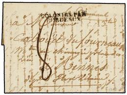 571 MAURICIO. 1808 (September 8). PORT NAPOLEON. ILE DE FRANCE To RENNES. Entire Letter With <B>COLONIES PAR/BORDEAUX</B - Stamps