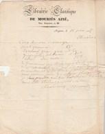 Facture 18/6/1835 De MOURIES Librairie Classique AVIGNON Vaucluse Pour Dornand Carpentras - Cachet Postal - 1800 – 1899