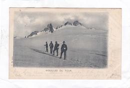 (CPA : 14 X 9)  -   AIGUILLES  DU  TOUR. - Chamonix-Mont-Blanc