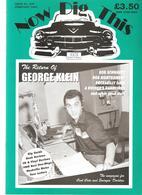 Now Dig This 100% Rock'n Roll  N°239 De Février 2003 The Return Of GEORGE KLEIN - Divertissement