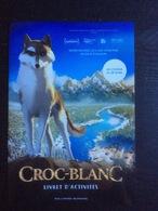 Plaquette 10 Pages : Croc Blanc, Livret D' Activités Gallimard Jeunesse - Magazines