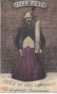Ville D' Ath - Cortège Des Fêtes Communales - Le Géante Goliath - 1911 - Phototypie Marcovici, Bruxelles - Ath