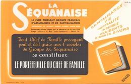 """Buvard """" La Séquanaise """" Le Plus Grand Groupe Français D'assurances Et De Capitalisation ( Pliures, Taches 21 X 14 Cm ) - Bank & Insurance"""