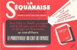 """Buvard """" La Séquanaise """" Le Plus Grand Groupe Français D'assurances Et De Capitalisation (  21 X 14 Cm ) - Bank & Insurance"""