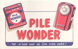 "Buvard "" Pile Wonder "" ( Rousseurs, Pliures, 21 X 13,5 Cm ) - Piles"