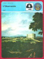 L'Observatoire, Fondé Par Colbert, Académie Des Sciences De Paris, Président Cassini, Astronomie, Géométrie, Géographe - Histoire