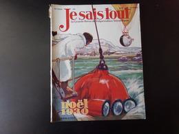 """Revue """" Je Sais Tout """" Décembre 1930 N° 300 """" Nöel 1930 """" ( Couverture Abimée ) - Livres, BD, Revues"""