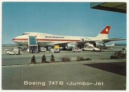 Swissair - Aviation Aerodrome ,Boeing 747 B Jumbo Jet - Aerodrome