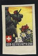 Suisse WWII Vignette Militaire Soldatenmarken GRENZTRUPPEN / TROUPES FRONTIÈRES Fine NH - Vignettes