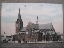 Cpa Turnhout - Eglise Saint-Pierre - SBP 23 - 1912 - Turnhout