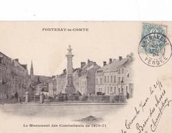 FONTENAY- Le - COMTE,,,,,LE MONUMENT Des COMBATTANTS De  1870 - 71,,,,VOYAGE 1904,,,TBE,,,, - Fontenay Le Comte