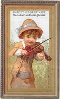 CHROMO RACAHOUT Des ARABES Pate Pectorale Et Sirop NAFE De DELANGRENIER à PARIS - Violoniste - BARA - - Trade Cards