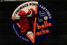 Etiquette De Fromage -  Fromage Pour Tartines   LA BELLE VACHE   - Finas St Félix  Haute-Savoie - Fromage