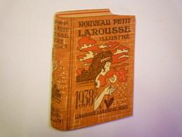 MINI CALENDRIER  PUB  LAROUSSE  1938  (format  6 X 9cm)   XXX - Calendars