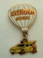 PIN'S CITROËN - REIMS - MONTGOLFIERE - Citroën