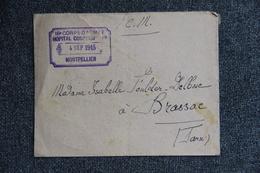Lettre De MONTPELLIER ( 16ème Corps D'Armée, Hopital Complémentaire) Vers BRASSAC. - Guerre De 1914-18