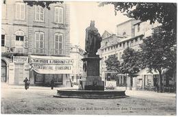 13 - AIX EN PROVENCE - STATION DES TRAMWAYS ROI RENE - Teinturerie FRAISSINET -LOUAGE VOITURES F.OLLIVE Edit BOUIS à AIX - Aix En Provence