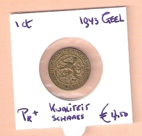 NEDERLAND 1 CENT 1943 GEEL KOPER. VOOR DIT TYPE BOVENGEMIDDELDE KWALITEIT - [ 3] 1815-… : Regno Dei Paesi Bassi