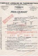 Publicité FABRIQUE LORRAINE DE THERMOMETRES Faubourg Bellevue FORBACH 57 Avec Tarifs - Pubblicitari