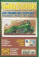 Magasine  100 Pages Timbroloisirs Thème Les Trains De L' Exploit   N: 88 De 1996 - Français (àpd. 1941)