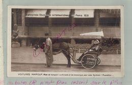 CP 75  EXPOSITION COLONIALE INTERNATIONALE  PARIS 1931,  VOITURES MAROUF, Mode De Transport  AV 2018 - Exhibitions