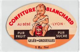 """650 """"CONFITURE BLANCHARD-AU BEBE' -LYON """"ETICH. ORIG - Altre Collezioni"""
