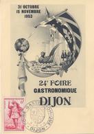 Carte    FRANCE   24éme  Foire  Gastronomique    DIJON   1953 - Postmark Collection (Covers)