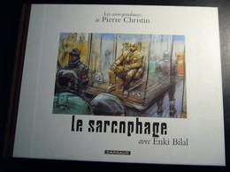 BILAL. Le Sarcophage. Dargaud 2000. EO. Etat Neuf - Bilal