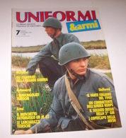 Militaria - Rivista Uniformi E Armi - N° 7 - Novembre 1989 - Militari