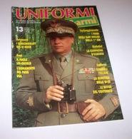 Militaria - Rivista Uniformi E Armi - N° 13 - Maggio 1990 - Non Classificati