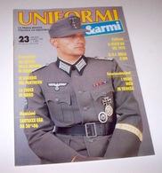 Militaria - Rivista Uniformi E Armi - N° 23 - Marzo 1991 - Non Classificati