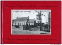 Molen/moulin - BOEK: Verdwenen Belgische Windmolens In Oude Prentkaarten / Moulins à Vent Belges Disparus En Cartes Post - Historia