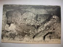 Carte Postale Militaria - Caverne Du Dragon -Vieille Carriere Eboulée Par Les Allemands Le 25 Janvier 1915 - War 1914-18